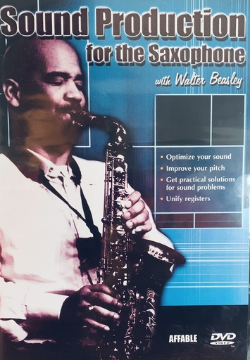 Sound Production for the Saxophone with Walter Beasley